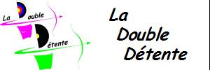 LA DOUBLE DETENTE